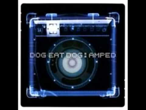 Dog Eat Dog - Gangbusters