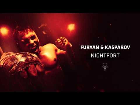 Furyan & Kasparov - Nightfort