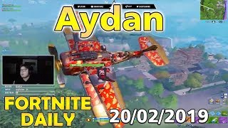Aydan Fortnite Daily Stream 20/02/2019