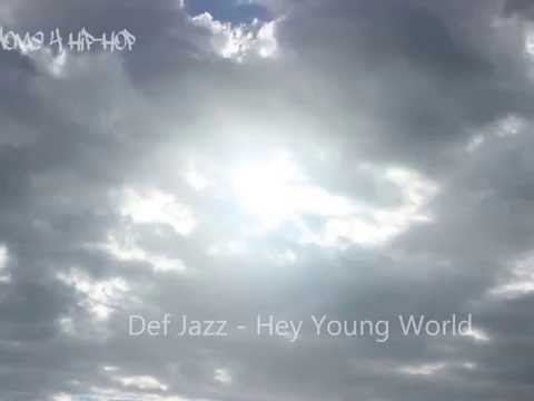 Def Jazz - Hey Young World