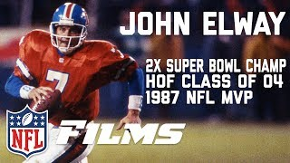 The John Elway Story: From High School Prodigy to the Hall of Fame   In Their Own Words   NFL Films