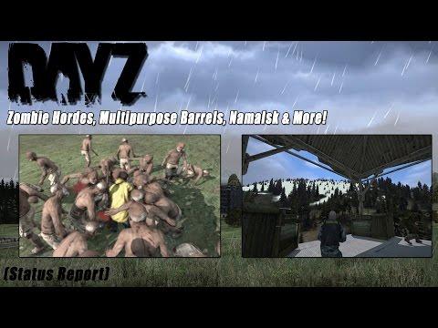 DayZ Standalone: Zombie Hordes, Multipurpose Barrels, Namalsk & More! (Upcoming Updates)