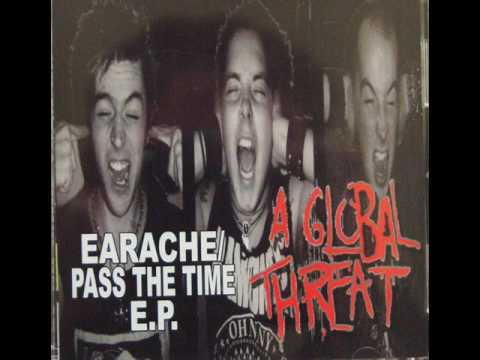A Global Threat - Pass The Time