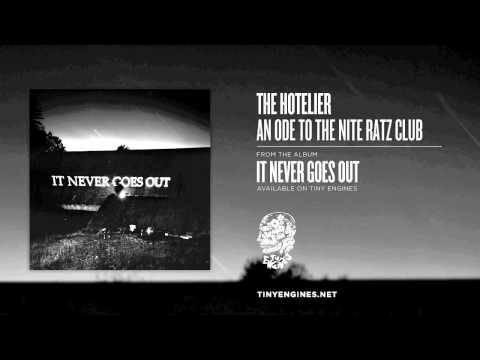 The Hotelier - An Ode To The Nite Ratz Club