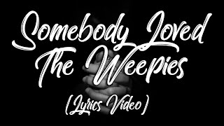 Watch Weepies Somebody Loved video