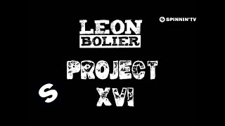 Leon Bolier - Project XVI (OUT NOW)
