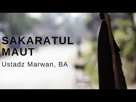 Ustadz Marwan BA - Sakaratul Maut