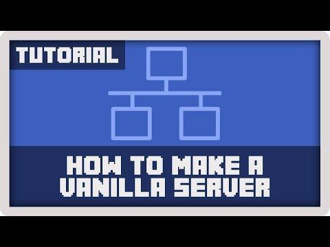 Server Tutorial: How to Make A Vanilla Minecraft Server