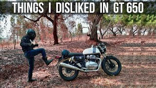 5 Things I Disliked in Continental GT 650