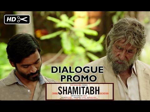SHAMITABH (Dialogue Promo) | Amitabh Bachchan, Dhanush