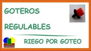 Goteros Regulables || Riego por Goteo