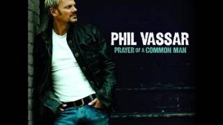 Watch Phil Vassar I Would video