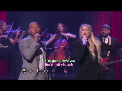 (Engsub + Vietsub) Like I'm Gonna Lose You | Meghan Trainor performs with John Legend