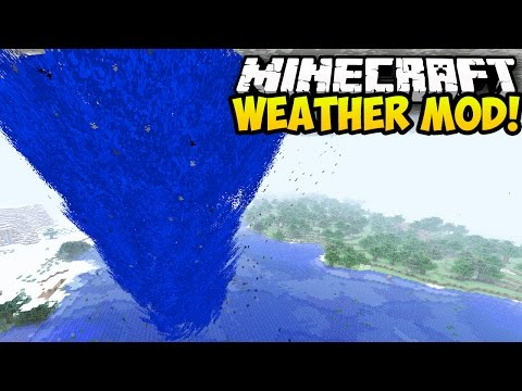 Minecraft Mods: WEATHER MOD! (NEW WEATHER. TORNADOES. HURRICANES) (Minecraft Mod Showcase)