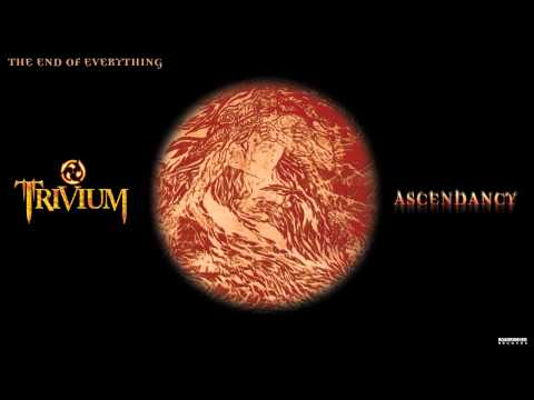 Trivium - End Of Everything