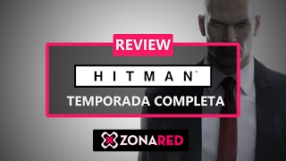 HITMAN Temporada Completa - ANÁLISIS / REVIEW - PS4, Xbox One, PC