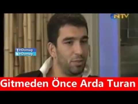 Türkiye'den Gitmeden Önce ve Sonra Arda Turan