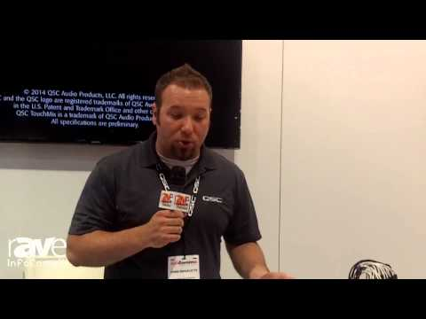 InfoComm 2014: QSC Talks About its TouchMix Series