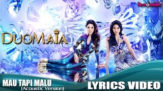 Duo MAIA - Mau Tapi Malu (Acoustic Version) [Official Video Lyric]