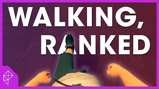 Ranking walking simulators by how good the walking is