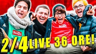 LIVE DI 36 ORE CON I MATES - PARTE 2/4