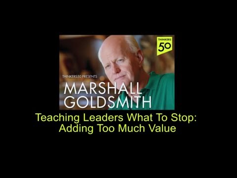Teaching Leaders What To Stop: Adding Too Much Value