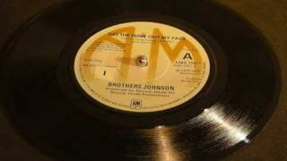 download lagu Get The Funk Outa My Face Brothers Johnson gratis
