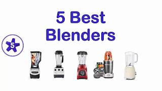 Best Buy Blender 2017? TOP 5 Best Blenders On The Market  | 5TARS