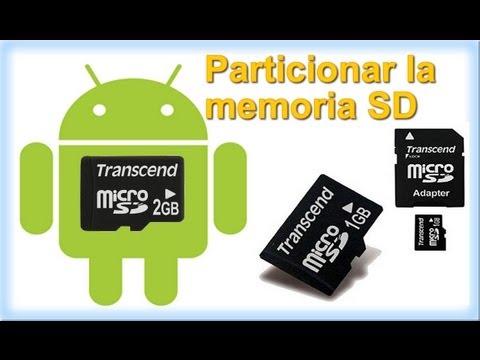 Como particionar la memoria SD e incrementar la memoria interna android
