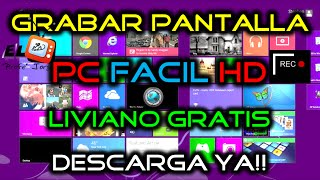Como GRABAR la Pantalla de tu PC en HD | Windows 7, 8 y 10 | Gratis y Liviano 2016 | Link Descarga