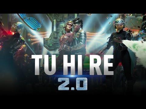 Tu Hi Re | 2.0 | Rajinikanth | Akshay Kumar | A.R. Rahman | S. Shankar thumbnail