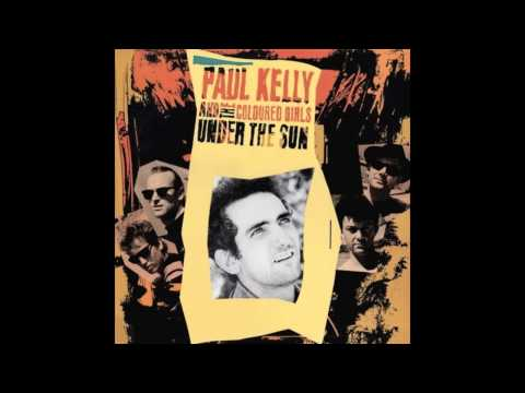 Paul Kelly - I Dont Remember A Thing