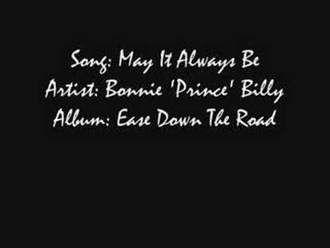 Bonnie Prince Billy - May It Always Be