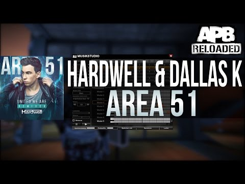 Hardwell & DallasK - Area51 (DallasK Rework) | APB Reloaded
