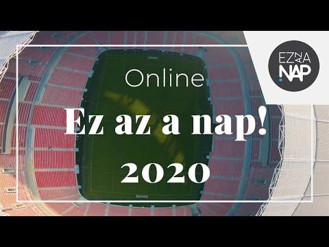 Július 18: Ez az a nap! 2020 Online (Live Stream a Puskás Arénából)