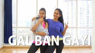 Gal Ban Gayi | BOLLYWOOD | Naach