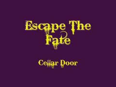 Escape The Fate - Cellar Door