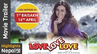 Love Love Love | New Nepali Movie Official Trailer Ft. Swastimaa Khadka, Suraj Pandey