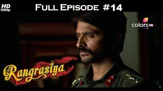 Rangrasiya - Full Episode 14 - With English Subtitles