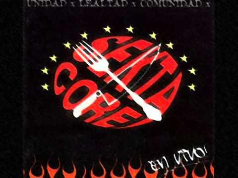 Sekta Core  Unidad, Lealtad, Comunidad (Album Completo)