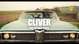 Cliver - Daj mi buzi mała