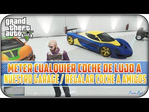 GTA 5 ONLINE 1.11 | COMO METER CUALQUIER COCHE DE LUJO A NUESTRO GARAGE - PASAR COCHES A AMIGOS!