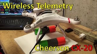 Wireless telemetry for the Cheerson CX-20
