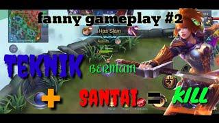 Fanny gameplay #2 | permainan fanny yang sangat baik + kill sambil freestyle