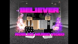 Download Lagu BELIEVER - Roblox Music Video Gratis STAFABAND