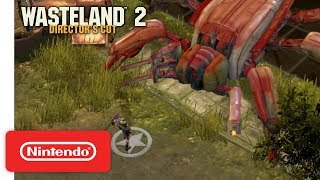 Wasteland 2: Director's Cut - Gameplay Trailer - Nintendo Switch