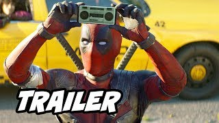 Deadpool 2 Trailer - New Plot Changes and Deleted Scenes Explained