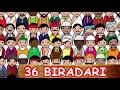 36 biradari ki kahani : Story of 36 Royal Caste #2