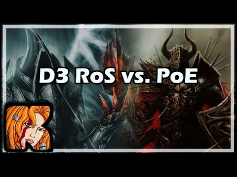 [Diablo 3] [Path of Exile] D3 RoS vs. PoE