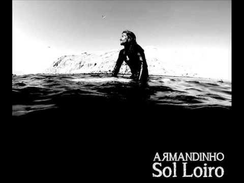 Armandinho - O Que Meu Pai Falou Pra Mim